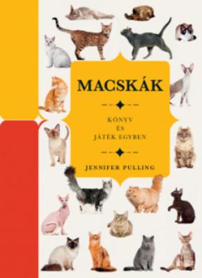 Macskák - Könyv és játék egyben Jennifer Pulling