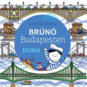 Duna - Brúnó Budapesten 5. - Bartos Erika
