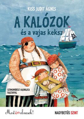A kalózok és a vajas keksz Kiss Judit Ágnes