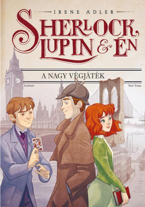Sherlock, Lupin és én 13. - A nagy végjáték - Irene Adler