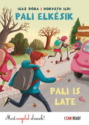 Pali elkésik - Pali is late - Igaz Dóra