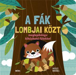 A fák lombjai közt - Meglepikönyv kihúzható fülekkel - Natalie Marshall