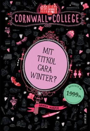Mit titkol Cara Winter? - Annika Harper