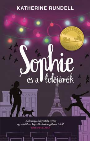 Katherine Rundell: Sophie és a tetőjárók