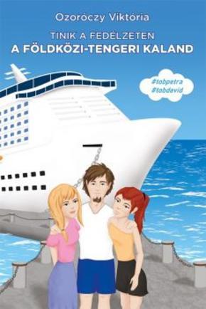 Ozoróczy Viktória: A földközi-tengeri kaland