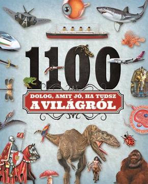 1100 dolog, amit jó, ha tudsz a világról