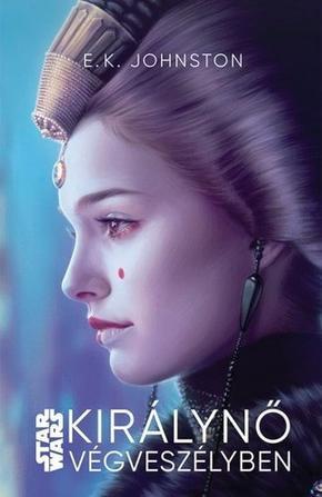 E. K. Johnston:Királynő végveszélyben (Star Wars: A királynő árnyéka 0.)