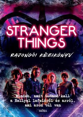 Amy Wills: Stranger Things rajongói kézikönyv